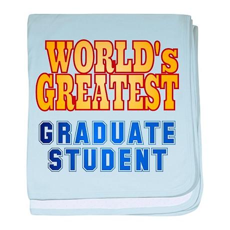 World's Greatest Graduate Student baby blanket