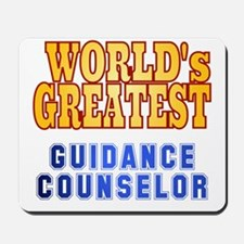 World's Greatest Guidance Counselor Mousepad