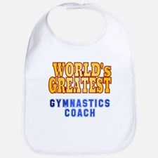 World's Greatest Gymnastics Coach Bib