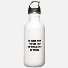 Both Be Wrong Water Bottle
