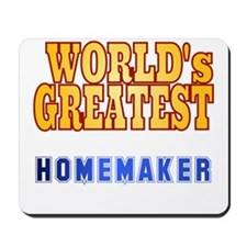 World's Greatest Homemaker Mousepad