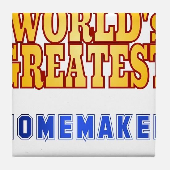 World's Greatest Homemaker Tile Coaster