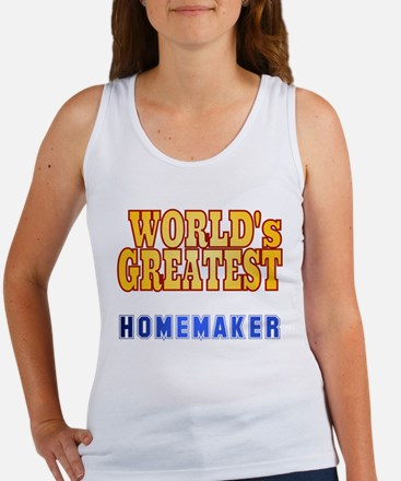 World's Greatest Homemaker Women's Tank Top
