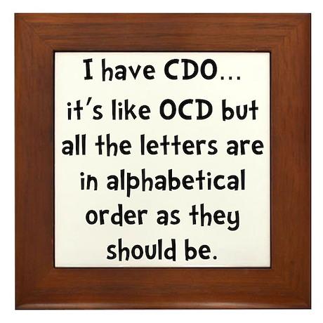 CDO Like OCD Framed Tile