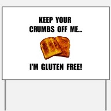 Crumbs Off Me Gluten Free Yard Sign