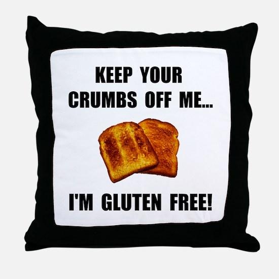 Crumbs Off Me Gluten Free Throw Pillow