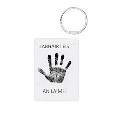 labhair leis an laimh (talk to the hand) Keychains