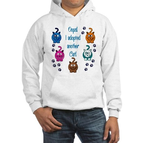 Oops! I Adopted Another Cat! Hooded Sweatshirt