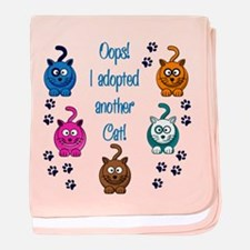 Oops! I Adopted Another Cat! baby blanket