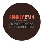 Romney Ryan Soap Opera Round Car Magnet