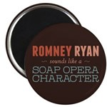 "Romney Ryan Soap Opera 2.25"" Magnet (100 pack)"