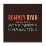 Romney Ryan Soap Opera Tile Coaster