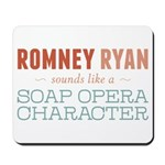 Romney Ryan Soap Opera Mousepad
