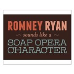Romney Ryan Soap Opera Small Poster