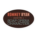 Romney Ryan Soap Opera Oval Car Magnet