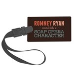 Romney Ryan Soap Opera Large Luggage Tag