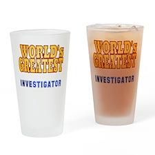 World's Greatest Investigator Drinking Glass