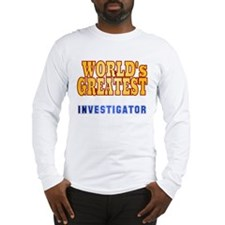 World's Greatest Investigator Long Sleeve T-Shirt
