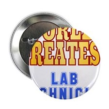 "World's Greatest Lab Technician 2.25"" Button"