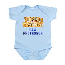 World's Greatest Law Professor Infant Bodysuit