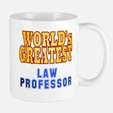 World's Greatest Law Professor Mug
