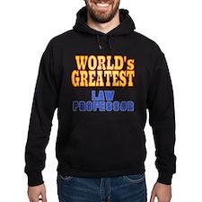 World's Greatest Law Professor Hoodie