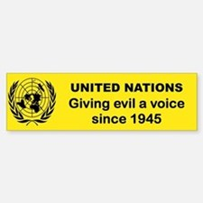 UNITED NATIONS GIVING EVIL A VOICE SINCE 1945 bum