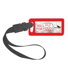 Will Fly for Food Luggage Tag w/ID Area