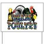 Team Poultry Yard Sign