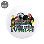 "Team Poultry 3.5"" Button (10 pack)"