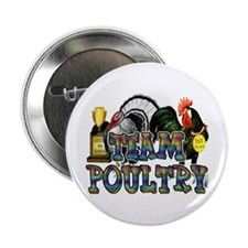 "Team Poultry 2.25"" Button"