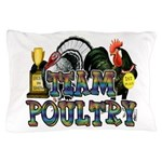Team Poultry Pillow Case
