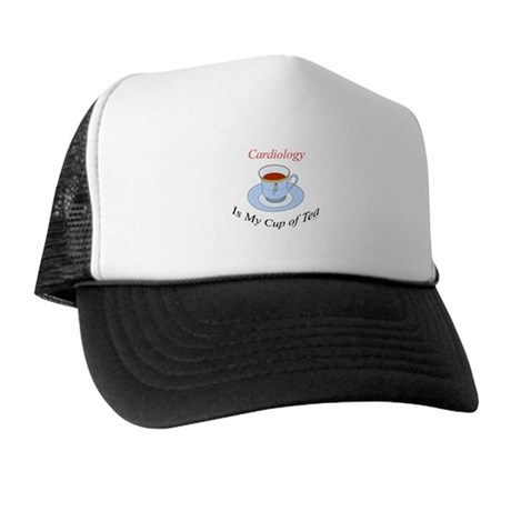Cardiology is my cup of tea Trucker Hat
