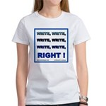 Write Right Women's T-Shirt