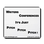 Pitch Pitch Pitch Mousepad