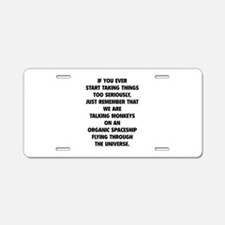 Taking Things Too Seriously Aluminum License Plate