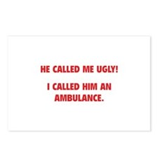 He Called Me Ugly! Postcards (Package of 8)