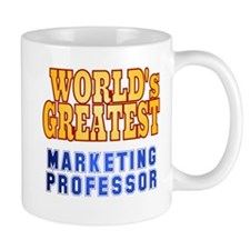 World's Greatest Marketing Professor Mug