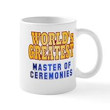 World's Greatest Master of Ceremonies Mug
