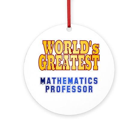 World's Greatest Mathematics Professor Ornament (R