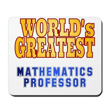 World's Greatest Mathematics Professor Mousepad