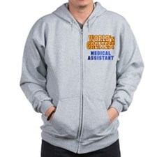 World's Greatest Medical Assistant Zip Hoodie
