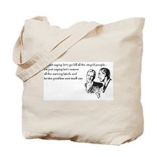Warning Labels... Tote Bag