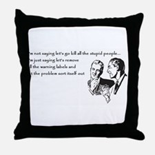 Warning Labels... Throw Pillow