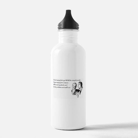Warning Labels... Water Bottle