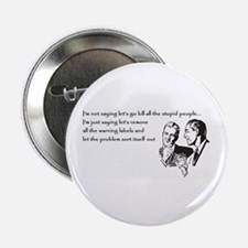 "Warning Labels... 2.25"" Button"