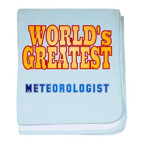 World's Greatest Meteorologist baby blanket