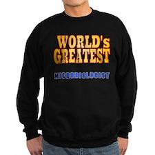 World's Greatest Microbiologist Sweatshirt