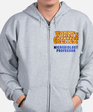 World's Greatest Microbiology Professor Zip Hoodie