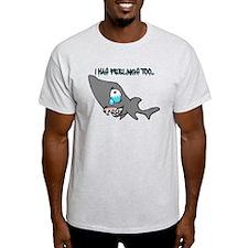 I HAS FEELINGS TOO... T-Shirt